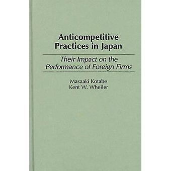 Concurrentieverstorende praktijken in Japan hun Impact op de prestaties van buitenlandse bedrijven door Kotabe & Masaaki