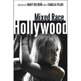 ベルトラン ・ メアリーによって混血ハリウッド