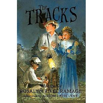 The Tracks by Ramage & Rosalyn Rikel