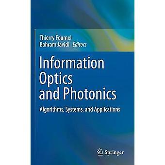 Fournel & ティエリーによる情報光学・フォトニクスアルゴリズムシステムとアプリケーション