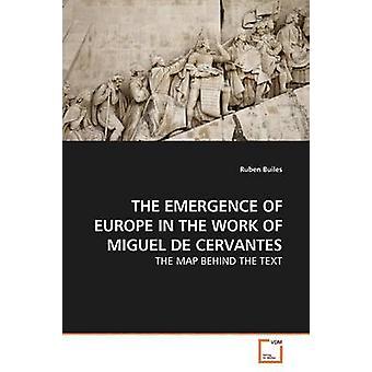 DIE Entstehung von Europa IN die Arbeit von MIGUEL DE CERVANTES von Builes & Ruben