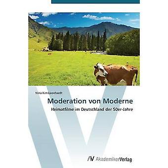 Moderation Von Moderne by Leonhardt Nina Kim