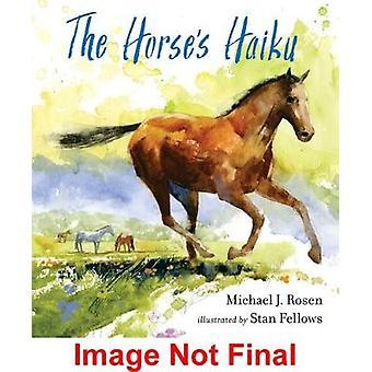 The Horse's Haiku by Rosen Michael J. - 9780763689162 Book