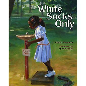 White Socks Only by E Coleman - 9780807589564 Book