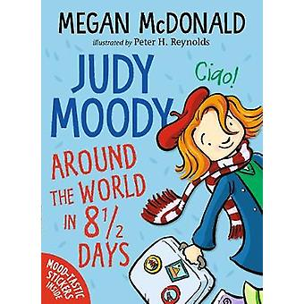 Judy Moody - Around the World in 8 1/2 Days by Megan McDonald - 978140