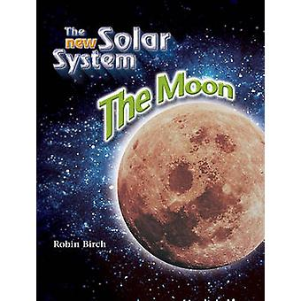 The Moon by Robin Birch - 9781604132076 Book