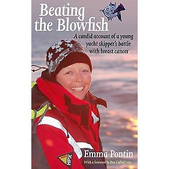 Beating the Blowfish by Emma Pontin - 9781906266158 Book