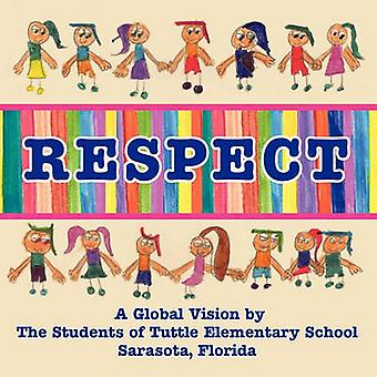 Respect - a Global Vision by the Students of Tuttle Elementary School