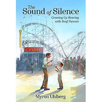 The Sound of Silence: oppveksten høring med Deaf foreldre