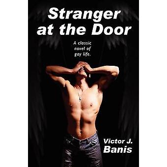 Vreemdeling aan de deur een roman van Suspense door Banis & Victor J.