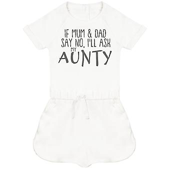 If Mum & Dad Say No, I'll Ask My Aunty Baby Playsuit