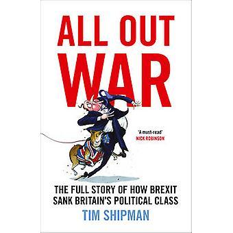 All Out War by Tim Shipman