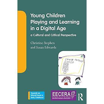 Unge børn, der leger og lærer i en digital tidsalder af Christine Stephen