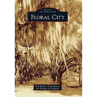 Floral City by Tom Ritchie - Frank Peters - Paulette Lash Ritchie - 9