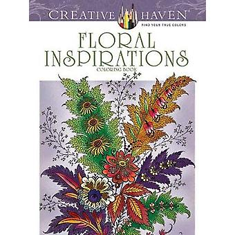 Creative Haven Floral Inspirations Coloring Book by F. Heald