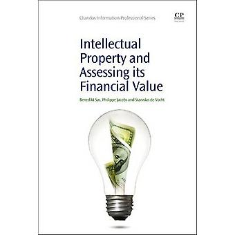 Intellectual Property and Assessing its Financial Value by Sas & Benedikt