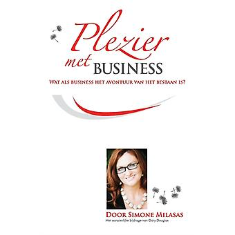 Plezier  met  Business  Joy of Business Dutch by Milasas & Simone