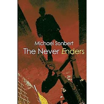 The Never Enders by Sonbert & Michael