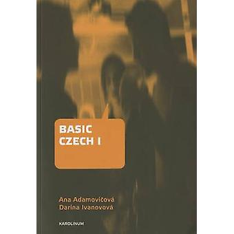 Basic Czech I (3rd Revised and updated ed) by Ana Adamovicova - Darin