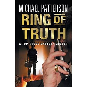 Ring of Truth by Patterson & Michael