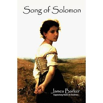 Song of Solomon by Barker & James