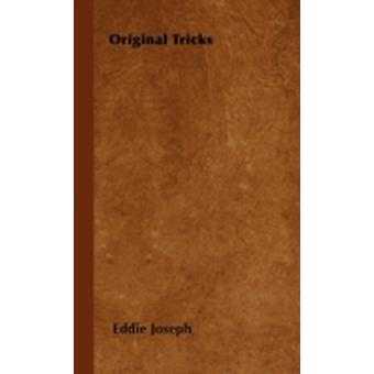 Original Tricks by Joseph & Eddie