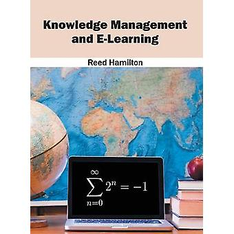 Knowledge Management and ELearning by Hamilton & Reed