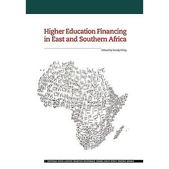 Higher Education Financing in East and S by Pillay & Pundy