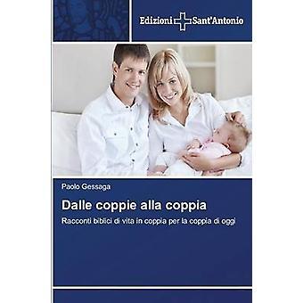 Dalle Coppie Alla Coppia by Gessaga Paolo