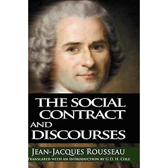 The Social Contract and Discourses by Rousseau & Jean & Jacques