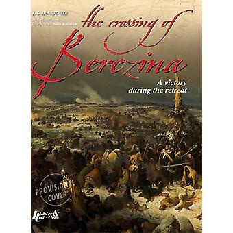 Crossing the Berezina by Francois-Guy Hourtoulle - Andre Jouineau - 9
