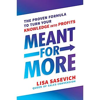 Meant for More by Lisa Sasevich