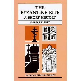 Den bysantinska riten - en kort historik av Robert Taft - 9780814621639 Bo