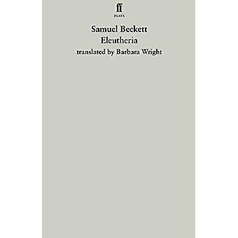 Eleutheria by Samuel Beckett - 9780571357864 Book