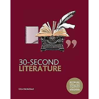 30-Second Literature - The 50 Most Important Forms - Genres and Styles