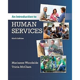 An Introduction to Human Services by Tricia McClam - 9781337567176 Bo