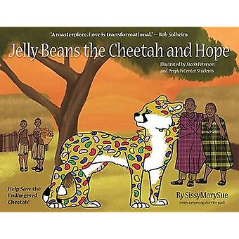 Jelly Beans the Cheetah and Hope - 9781592989119 Book
