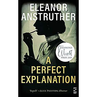 A Perfect Explanation by Eleanor Anstruther - 9781784631642 Book