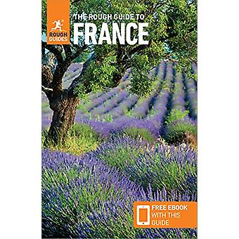 The Rough Guide to France (Travel Guide with Free eBook) by Rough Gui