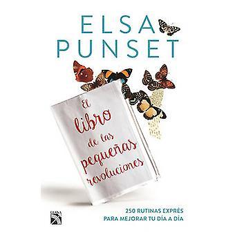 El Libro de Las Pequenas Revoluciones by Elsa Punset - 9786070734151