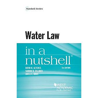 Water Law in a Nutshell (5th Revised edition) by David Getches - Sand