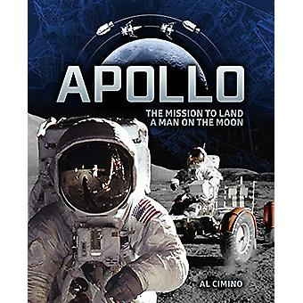 Apollo - The Mission to Land a Man on the Moon by Al Cimino - 97807858