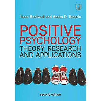 Positive Psychology - Theory - Research and Applications by Ilona Boni