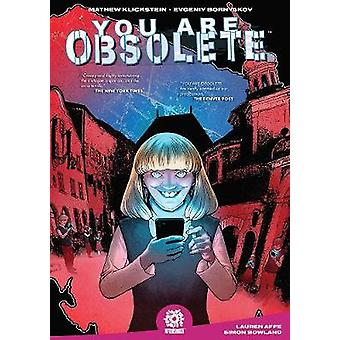 YOU ARE OBSOLETE by Mathew Klickstein - 9781949028393 Book
