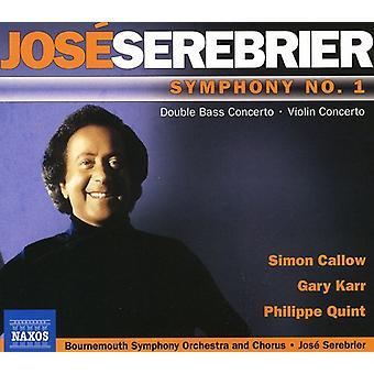 J. Serebrier - Jos  Serebrier: Symphony No. 1; Violin Concerto [CD] USA import