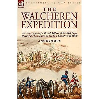 Walcherenin retkikunta: 81. Kampanjan aikana matalissa maissa 1809