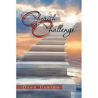 Cherish the Challenge by Dawn Hanson - 9781465338358 Book