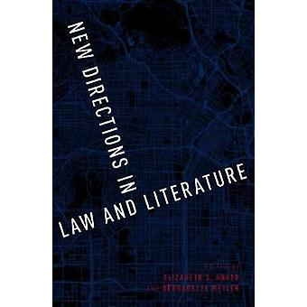 New Directions in Law and Literature par Edited by Elizabeth S Anker &Edited by Bernadette Meyler