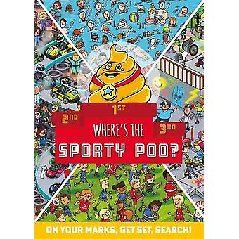 Where's the Sporty Poo On your marks get set search Where's the Poo
