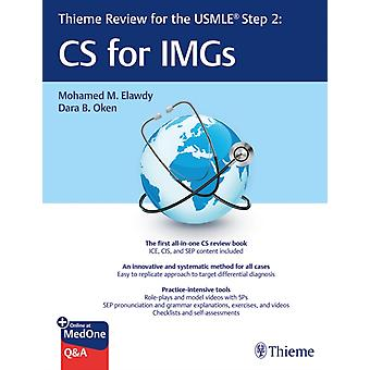 Thieme Review for the USMLE R Step 2 CS for IMGs by Mohamed M Elawdy & Dara B Oken